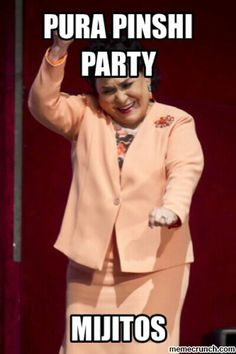 Carmen salinas pinchi party