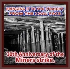 https://www.facebook.com/pages/30th-anniversary-of-the-miners-strike/645290335533007
