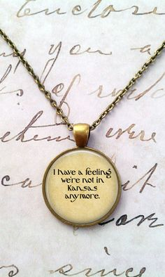 Wizard of Oz Necklace, Flying Monkeys, Wicked Witch, Ruby Slippers, Dorothy, Steampunk, Literary Quotes, Oz  T1209