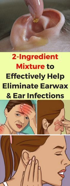 2-Ingredient Mixture to Effectively Help Eliminate Earwax and Ear Infections