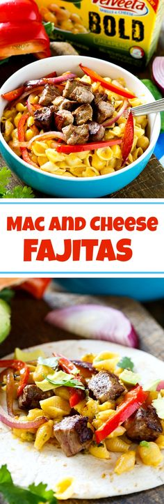 These mac and cheese fajitas have seared steak, onions, and peppers ...