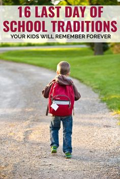 Make the last day of each school year a memorable one with these 16 Last Day of School Traditions Your Kids Will Always Remember!