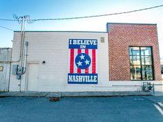 """I Believe in Nashville   Mural | 2702 12th Ave S, NASHVILLE, TN | Free"