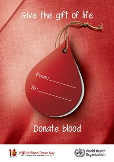 Give the gift of life:donate blood World Blood Donor Day 2013 Blood Donation Posters, Don Du Sang, Drive Poster, Blood Drop, Interesting Facts About World, Organ Donation, American Red Cross, Fun Facts, Gifts