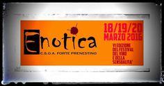 Enotica - a Roma dal 18 al 20 marzo 2016 - Forte Prenestino http://intothewine.org/2016/03/07/enotica-roma-dal-18-al-20-marzo-2016-forte-prenestino/