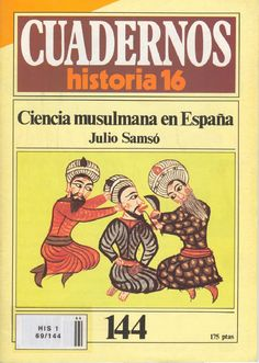 Cuadernos de historia 16 144 ciencia musulmana en españa 1985