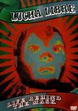 Lucha Libre: Life Behind the Mask [DVD] [Spanish] [2008]