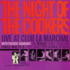 """50 years ago on April 9 & 10, 1965, Freddie Hubbard blew the roof off Club La Marchal in Brooklyn with a fiery band including fellow trumpeter Lee Morgan, saxophonist James Spaulding, pianist Harold Mabern Jr, bassist Larry Ridley, drummer Pete LaRoca & Big Black on congas. Download """"The Night Of The Cookers"""" now: http://smarturl.it/NightOfTheCookers"""