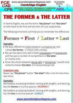 The former & the latter. Advanced English Vocabulary, Teaching English Grammar, English Writing Skills, Grammar Lessons, English Language Learning, Writing Lessons, English Lessons, French Lessons, Spanish Lessons