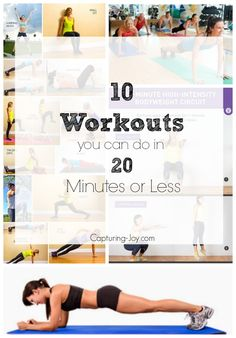 10 Workouts you can do in 20 minutes or less!