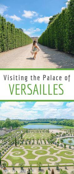Visiting the Palace of Versailles | Versailles Palace | Gardens of Versailles | Tips for Versailles