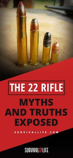 22 Rifle | | The 22 Rifle Myths and Truths