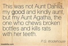 p g wodehouse P G Wodehouse, Humour And Wisdom, Best Quotes, Funny Quotes, Writer Humor, Favorite Words, Book Authors, Encouragement Quotes, No One Loves Me
