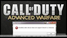 Call of Duty Advanced Warfare installed video device does not support DirectX 11 features error Fix: http://www.codturkiye.net/forum/codaw-installed-video-device-does-not-support-directx-11-features-hatasi-t1576.0.html