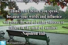 Choose your words wisely. Mind your body language. Behave how you expect others to behave. Set an example.