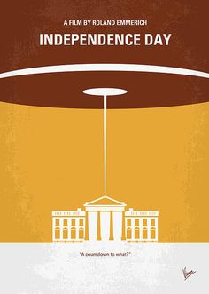 My Independence Day Minimal Movie Poster by Chungkong Art on Fine Art America Film Poster Design, Movie Poster Art, Film Posters, Caricatures, Poster Minimalista, Minimal Movie Posters, Alternative Movie Posters, Film Serie, Minimalist Poster
