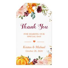 Autumn Fall Pumpkin Burgundy Floral Thank You Gift Tags - tap/click to personalize and buy #GiftTags #wedding #thank #you #autumn #fall Wedding Supplies, Party Supplies, Baby Shower Fall, Fall Baby, Custom Ribbon, Personalized Note Cards, Newborn Baby Gifts, Thank You Gifts, Fall Pumpkins