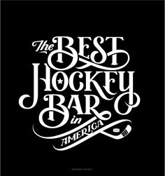 pinterest.com/fra411 #typographic -  The Best Hockey Bar in America