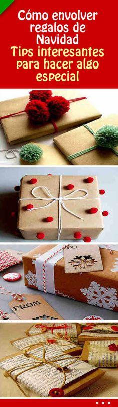 Cómo #envolver #regalos de #Navidad. Tips interesantes para hacer algo especial