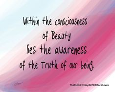 Within The Consciousness Of Beauty Word Art, Consciousness, Dancing, Learning, Words, Life, Beauty, Knowledge, Dance