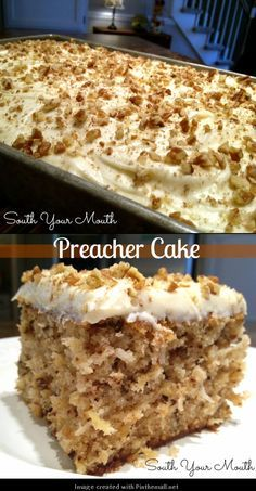 """PREACHER CAKE """"a super moist cake with crushed pineapple, pecans or walnuts and optional coconut with a cream cheese frosting and it is sooooo good""""   southyourmouth.com"""