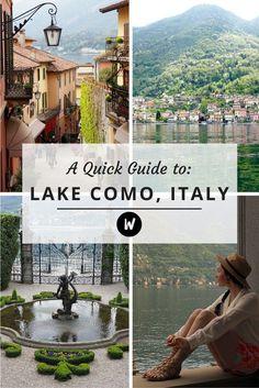A quick guide to visiting Lake Como, Italy.