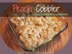 3 ingredient Peach Cobbler Recipe