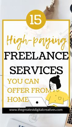 15 High-paying freelance services you can offer from home. How to find and land high paying freelance writing clients. Freelance services you can offer from home. #freelancejobs #freelanceservices #freelanceworkathomejobs #workathome #workfromhome