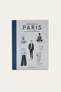 Impressions of Paris: An Artist's Sketchbook By Cat Seto | Urban Outfitters