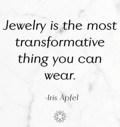 Image result for jewelry life style quote
