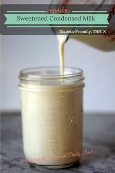 Sugarless Sweetened Condensed Milk (THM S, Sugar Free, Low Carb)