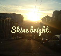 :) #smile #shine #quotes