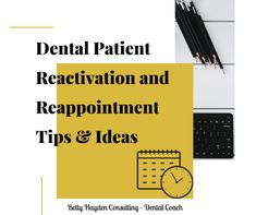 Dental Patient Reappointment and Reactivation Tips and Ideas | Dental Practice Management, Dental Offices, Day Schedule, Free Dental, Presentation Skills, Hello To Myself, Social Media Site, Healthier You, Marketing Ideas