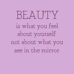 #beauty #quotes #mirror