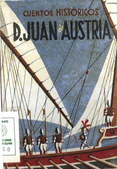 """Don Juan de Austria"", firmado por Florentina del Mar, il. de Carlos Tauler, Madrid, Hesperia, [1942] (Cuentos históricos)."