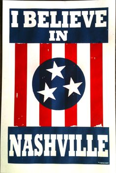 "I BELIEVE IN NASHVILLE is a symbol for Nashville, native or newcomer. This is Nashville for Nashville. A simple, familiar color combination of red, white, and blue, and a message that doubles as irrefutable statement. We are a great city because we are one city.   This is a 12""x19"" poster.  D..."