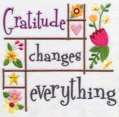 Gratitude Changes Everything design (K2449) from www.Emblibrary.com
