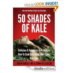 Looking for exciting, delicious, and sexy ways to cook Kale?  50 SHADES OF KALE by Dr. Drew Ramsey and veteran cookbook author Jennifer Iserloh pleases  with 50 recipes that promise to trim your waistline, build your brain, and boost your sex drive. Learn more about the book and the 50 kale recipes at http://50shadesofkale.com #50shadesofkale #skinnychef #drewramseymd