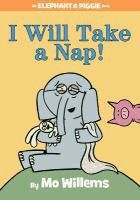 I Will Take a Nap! - Mo Willems