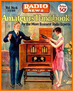 Radio News, 1930 magazine cover art Vintage Advertising Posters, Vintage Advertisements, Vintage Ads, Vintage Posters, Images Vintage, Vintage Pictures, Old Magazines, Vintage Magazines, Lps
