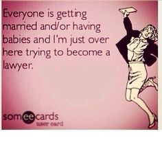 Truth - except I'm also getting married haha