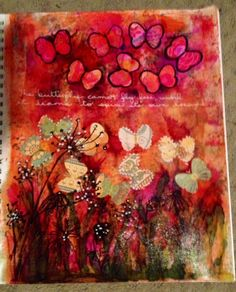 The butterfly cannot fly free until she learns to spin her own dreams.  Art journal page, August 24, 2014