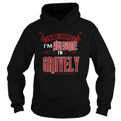 It's Great To Be GRAVELY Tshirt https://www.sunfrog.com/Names/111112177-342213940.html?46568