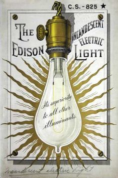 Born today February 1847 : the American inventor Thomas Alva Edison, or rather improver of the earliest light bulb (the Davy lamp) invented by the british Sir Humphrey Dave. The Edison. Vintage Labels, Vintage Ephemera, Vintage Ads, Vintage Images, Vintage Prints, Vintage Posters, Art Posters, Vintage Typography, Typography Design