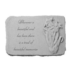 Cemetary Decorations, Goodbyes Are Not Forever, Memorial Garden Stones, Cast Stone, Beautiful Soul, How To Do Yoga, Iris, First Love, Berries