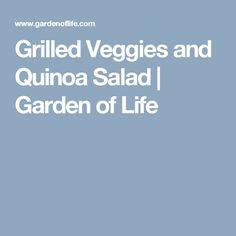Grilled Veggies and Quinoa Salad   Garden of Life