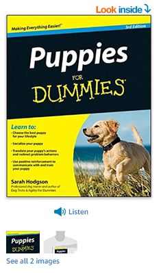 Puppies For Dummies Paperback – March 2012 Best Dog Training Books, Training Your Dog, Best Dogs, Puppies, March, Top, Cubs, Pup, Newborn Puppies