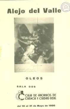 Exposición de óleos de Alejo del Valle en la Caja de Ahorros de Cuenca y Ciudad Real Mayo 1986 #CajaAhorrosCuenca #Cuenca #AlejodelValle