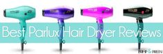 Best Parlux Hairdryer Reviews