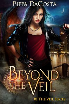 ☆★☆ 3½ Stars - Beyond The Veil: Book 1 (The Veil Series) by Pippa DaCosta - A Muse Urban Fantasy